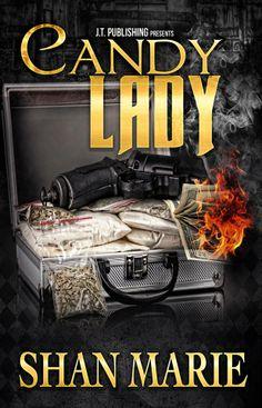http://www.amazon.com/Candy-Lady-Shan-Marie-ebook/dp/B00HRZACIG/ref=sr_1_1?s=digital-text&ie=UTF8&qid=1391983084&sr=1-1&keywords=candy+lady