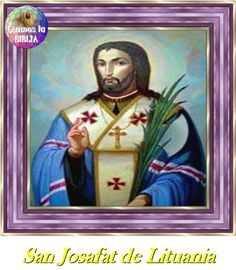 Leamos la BIBLIA: San Josafat de Lituania