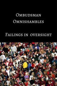 More Ombudsman Omnishambles Government bodies failings in oversight