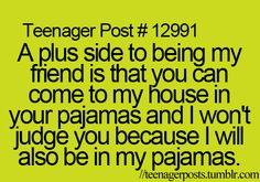 Or comfy pants. Again, why is this a teenager post? lol