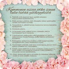 Ystävänpäiväkortti - 10 asiaa ystävyydestä - Signorina Happy Friendship Day, Friendship Quotes, Qoutes, Life Quotes, Big Words, Texts, Valentines Day, Poems, Presents