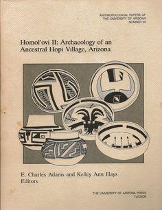 Homol'ovi II: Archaeology of an Ancestral Hopi Village, Arizona 1991 Hopi Indians, University Of Arizona, Native Americans, Archaeology, Nativity, Culture, The Nativity, Native American, Birth