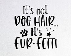 Dog Quotes, Funny Quotes, Dog Lover Gifts, Dog Lovers, Dog Signs, Wall Signs, Cricut Craft Room, Dog Silhouette, Dog Birthday