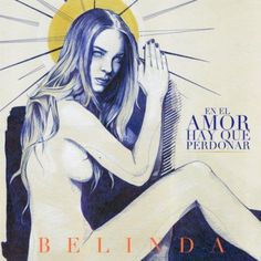 Belinda: En el amor hay que perdonar (CD Single) - 2012.