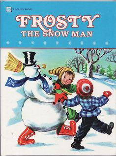 Frosty the Snowman - The front cover with the vintage illustrations of Frosty the Snowman--he boots but no legs! (Golden Books)