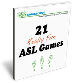 Download ASL Games eBook  - repinned by @PediaStaff – Please Visit  ht.ly/63sNt for all our ped therapy, school & special ed pins