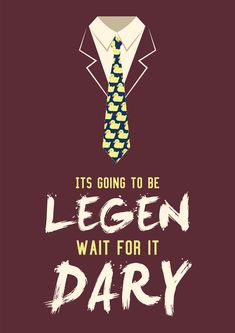legendary / himym Art Print by manu del toro - X-Small Attractive Wallpapers, Cute Wallpapers, How I Met Your Mother, Legendary Barney, Barney Stinson Quotes, 3d Canvas Art, Riverdale Quotes, Maxon Schreave, Mother Art
