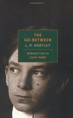 The Go-Between (New York Review Books Classics), LP Hartley