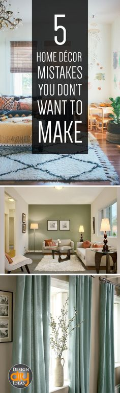 Please read so you don't make these 5 Home decor mistakes!