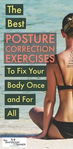 Workout Exercise posture-correction-exercises - So you just determined that you have bad posture. Now what? Discover how to fix your posture and reclaim your body. Body Fitness, Physical Fitness, Health Fitness, Fitness Men, Trainer Fitness, Fitness Couples, Fitness Logo, Fitness Tracker, Fitness Watch