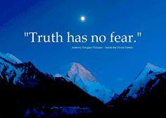 truth has no fear