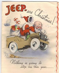 WORLD WAR II CHRISTMAS CARD - SANTA in the UNSTOPPABLE WW2 JEEP