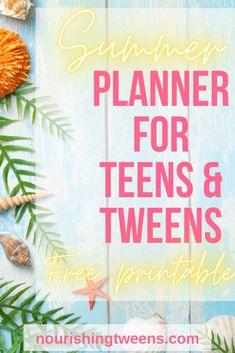 Summer Printable Planner for Tweens and Teens - Nourishing Tweens Raising Teenagers, Parenting Teenagers, Summer Activities For Kids, Family Activities, Printable Planner, Free Printables, Summer Planner, Newborn Care, Tween