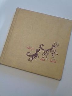1958 LUCY AND LOKI by Henrietta Buckmaster, illustrated by Barbara Cooney