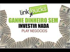 25 - Ganhe dinheiro sem Investir nada - LinkBucks