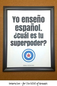 """Spanish Posters - 2 posters for decorating your Spanish classroom! """"I teach Spanish. What's your superpower?"""" And """"I speak Spanish. What's your superpower?"""" Print to cardstock & frame. Spanish Teaching Resources, Spanish Activities, Spanish Language Learning, Teacher Resources, Teaching Ideas, Middle School Spanish, Elementary Spanish, Spanish Lesson Plans, Spanish Lessons"""