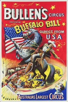 Bullen's Circus presenting Buffalo Bill direct from U.S.A. Circus Museum, CC-BY-SA