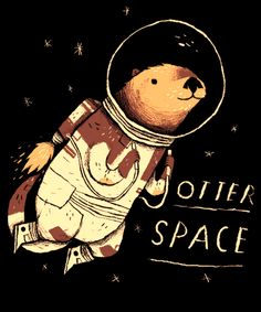 'otter space' Poster by louros Sea Otter, Funny Tee Shirts, Canvas Prints, Art Prints, Kawaii, Otters, Cute Animals, Fans, Poster Prints