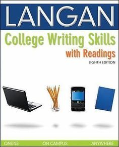 COLLEGE WRITING SKILLS WITH READINGS JOHN LANGAN 2010 8TH EDITION