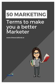 Stay informed on all things Social Media Marketing related with our list of 50 Marketing Terms you need to know to help make you a better Marketer!