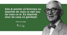 Imagine: Citate de Dale Carnegie Dale Carnegie, Buddha, Imagines, God Is Good, Spiritual Quotes, Motto, Spirituality, Mens Sunglasses, Love You