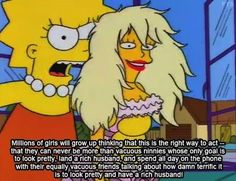 You deserve to be heard.   A Pep Talk From Lisa Simpson