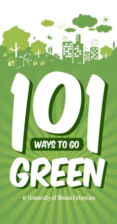 101 Ways to #GoGreen