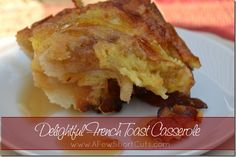 delightful french toast casserole with my favorite @InDelight Creamer!