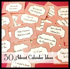 Advent Calendar Ideas --- some new ones here that we haven't done before.