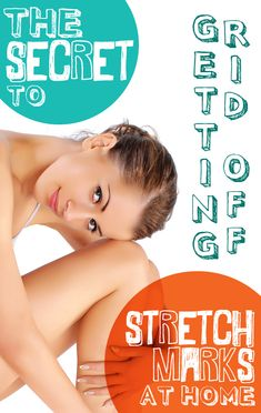 The Secret To Get Rid Of Stretch Marks At Home #stretchmarks #homeremedies #skincare