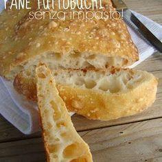 Ogni riccio un pasticcio - Blog di cucina: Pane tutto buchi senza impasto
