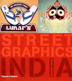 Street Graphics India by Barry Dawson,http://www.amazon.com/dp/0500280959/ref=cm_sw_r_pi_dp_9PAFsb13NE2ZW4ZM