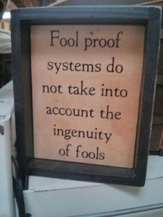 System of fools