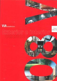 ViA arquitectura #08. Noviembre 2000.  Exterior e Interior  http://www.via-arquitectura.net/08/indice-08.htm