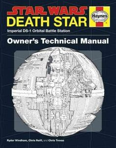 Death Star Owner's Technical Manual: Imperial DS-1 Orbital Battle Station