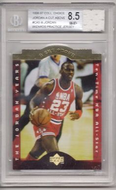 1996-97 Collectors Choice Jordan A Cut Above #CA5 Michael Jordan w/ Wizards Practice Jersey Patch Card, Beckett Graded 8.5NM-MT+ . $24.99. Graded Game-Used Memorabilia Michael Jordan Basketball Card, 8.5NM-MT+. Graded by Beckett. In clear protective case.