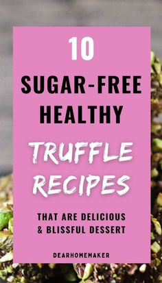 Eat these 10 Healthy Truffle recipes that are full of nutrition, wholesome ingredients, and very easy to make. They are blissful treats to enjoy. #healthydessert #truffle #healthyeating Healthy Truffle Recipe, Healthy Dessert Recipes, Real Food Recipes, Recipe Using Ginger, Vegan Truffles, Matcha Dessert, Colorful Desserts, Pumpkin Breakfast, Bliss Balls