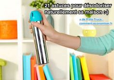 21 Tips To Naturally Deodorize Your Home.