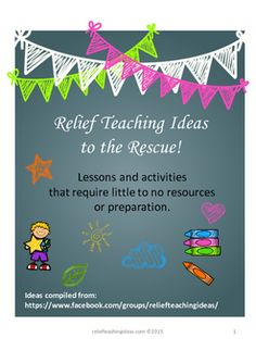 Relief teaching can be stressful at times! Some days you show up and no work has been set or resources havent been left for the lessons planned. Relief teachers often need to think on their feet and come up with lessons on the spot.This booklet of ideas came from a competition we ran on our Facebook group.