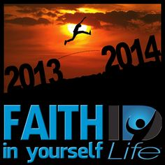 Having the Faith In Yourself to take the steps to realize true Success! Awesome! Love it! www.get-your-idlife.com