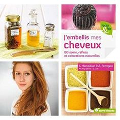 le livre jembellis mes cheveux pour des colorations bio coloration cheveux - Spray Colorant Pour Cheveux