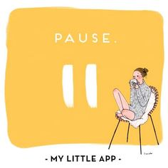 Pause - My little app - Kanako Art And Illustration, Little App, My Little Paris, Humor Grafico, Jolie Photo, Graphic, Rock Art, Cute Wallpapers, Cute Art