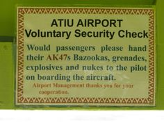 Atiu Airport, Cook Islands. I really hope this is real. :D