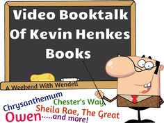 """Wonderful """"show and tell"""" video of Kevin Henkes books! This 7 minutes booktalk covers all popular titles by Kevin Henkes. Great way kick off an author study unit!"""
