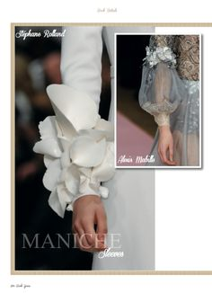 Focus on Stéphane Rolland and Alexis Mabille sleeves details in Haute Couture Details chapter. #StéphaneRolland #AlexisMabille #HauteCouture #style #fashion #womans #fashion #bride #wedding #details #catwalks