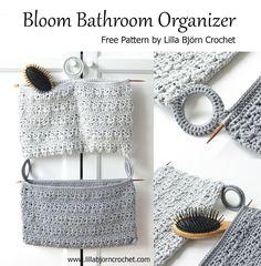 Bloom Bathroom Organizer By Lilla Bjorn Crochet - Free Crochet Pattern - **    ☂ᙓᖇᗴᔕᗩ ᖇᙓᔕ☂ᙓᘐᘎᓮ http://www.pinterest.com/teretegui