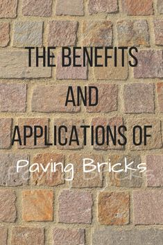 Why should you use bricks for paving? There are a number of reasons why you should always go for bricks for your purposes. Types Of Bricks, Brick Paving, Benefit, Number, Brick Pavers