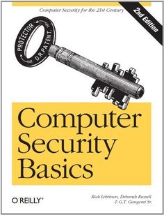#Computer Security Basics by Rick Lehtinen. $34.19. Save 24% Off!. Author: Rick Lehtinen. Publisher: O'Reilly Media