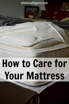 How to properly care for your mattress so you don't get dust mites and your mattress last longer.