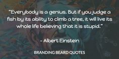 #EinsteinQuotes   http://brandingbeard.com/lessons/become-social-media-influencer-2017/
